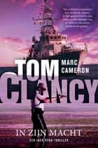 Tom Clancy In zijn macht ekitaplar by Mark Cameron