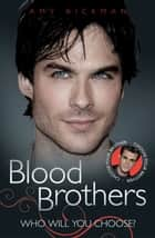 Blood Brothers ebook by Amy Rickman