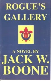 Rogue's Gallery ebook by Jack W. Boone