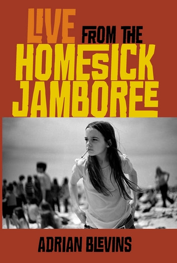 Live from the homesick jamboree ebook by adrian blevins live from the homesick jamboree ebook by adrian blevins fandeluxe Ebook collections