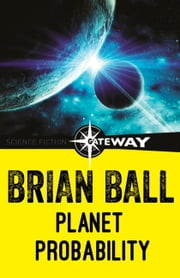 Planet Probability ebook by Brian Ball