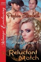 Reluctant Match ebook by Peyton Elizabeth