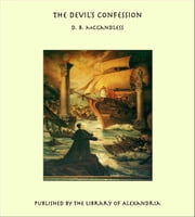 The Devil's Confession ebook by D. B. McCandless