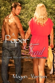 A Paper Trail - My Paper Heart #3 ebook by Magan Vernon