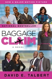 Baggage Claim - A Novel ebook by David E. Talbert