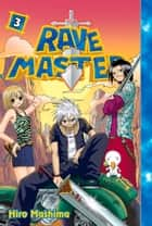 Rave Master - Volume 3 ebook by Hiro Mashima
