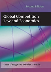 Global Competition Law and Economics ebook by Einer Elhauge,Damien Geradin