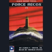 Force Recon #1 audiobook by James V. Smith