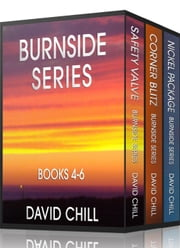 The Burnside Mystery Series, Box Set #2 (Books 4-6) - Burnside Series ebook by David Chill