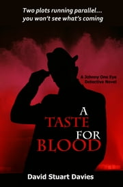 A Taste for Blood ebook by David Stuart Davies