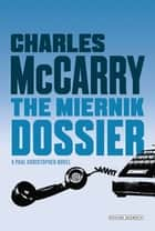 Miernik Dossier ebook by Charles McCarry