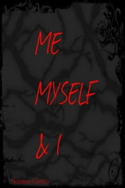 Me Myself & I ebook by Shannon Garrety
