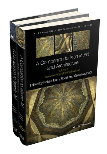 A companion to islamic art and architecture ebook by 9781119068556 a companion to islamic art and architecture ebook by fandeluxe Choice Image