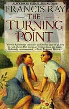 The Turning Point ebook by Francis Ray