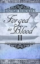 Forged in Blood II eBook par Lindsay Buroker