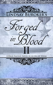 Forged in Blood II (The Emperor's Edge 7, Final Book) ebook by Lindsay Buroker