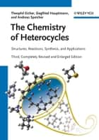 The Chemistry of Heterocycles ebook by Theophil Eicher,Siegfried Hauptmann,Andreas Speicher