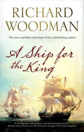 A Ship for The King ebook by Richard Woodman