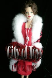 City of Toys ebook by Lindy S Hudis