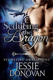 Seducing the Dragon ebook by Jessie Donovan