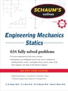 Schaum's Outline of Engineering Mechanics: Statics ebook by E. Nelson, Charles Best, William McLean,...