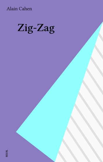 Zig-Zag ebook by Alain Cahen