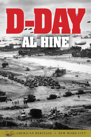 D-Day ebook by Al Hine