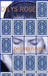 Pelmanism ebook by Dilys Rose