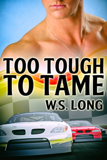 Too Tough to Tame ebook by W.S. Long
