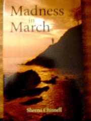 Madness In March ebook by Sheena Chisnell