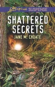 Shattered Secrets ebook by Jane M. Choate