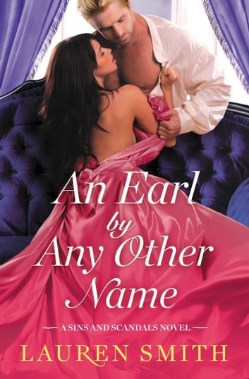 An Earl by Any Other Name ebook by Lauren Smith