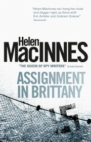 Assignment in Brittany ebook by Helen Macinnes