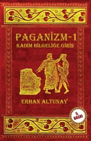 Paganizm ebook by Erhan Altunay