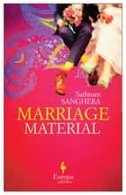 Marriage Material ebook by Sathnam Sanghera