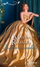 Du pacte au scandale ebook by Maya Rodale