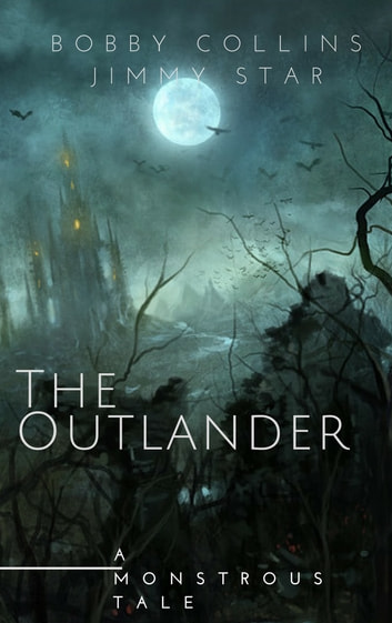 The Outlander ebook by Bobby Collins,Jimmy Star