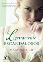 Ligeiramente escandalosos ebook by Mary Balogh