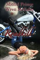 Roadkill ebook by Michel Prince, Wren McCabe