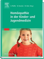 Homöopathie in der Kinder- und Jugendmedizin ebook by