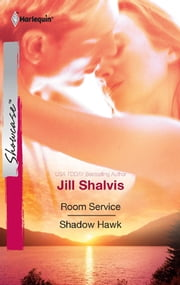 Room Service & Shadow Hawk - An Anthology ebook by Jill Shalvis