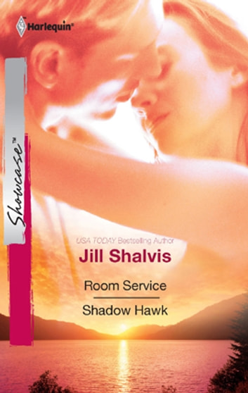 Room Service & Shadow Hawk - An Anthology ekitaplar by Jill Shalvis