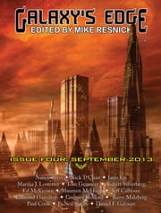 Galaxy's Edge Magazine: Issue 4, September 2013 ebook by Mike Resnick