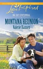 Montana Reunion - A Wholesome Western Romance ebook by