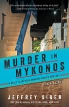Murder in Mykonos ebook by Jeffrey Siger, Thomas Perry