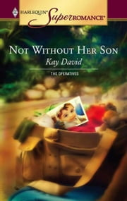 Not Without Her Son ebook by Kay David