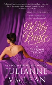 Be My Prince ebook by Julianne MacLean