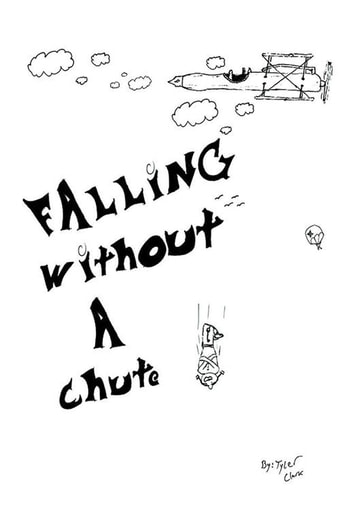 Falling Without a Chute ebook by Tyler Clark