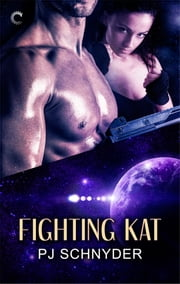 Fighting Kat ebook by PJ Schnyder