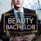 Beauty and the Bachelor audiobook by Naima Simone